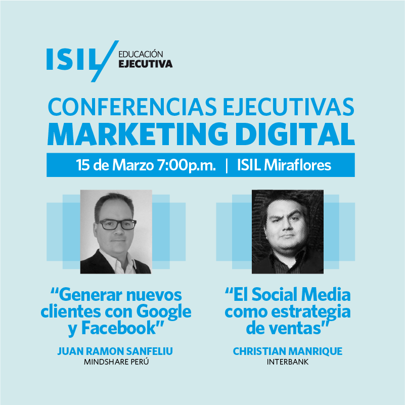 Conferencia Ejecutiva : Diplomado de Marketing Digital ISIL